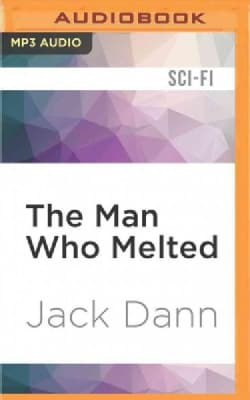 The Man Who Melted (CD-Audio)