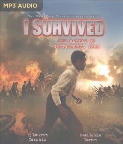I Survived the Battle of Gettysburg 1863 (CD-Audio)