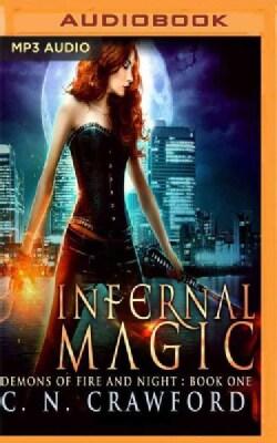 Infernal Magic: An Urban Fantasy Novel (CD-Audio)