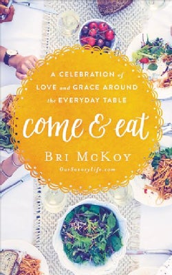 Come and Eat: A Celebration of Love and Grace Around the Everyday Table - Library Edition (CD-Audio)