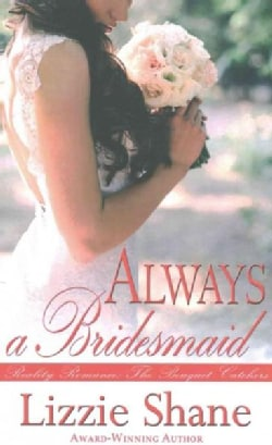 Always a Bridesmaid (Paperback)
