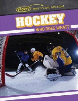 Hockey: Who Does What? (Paperback)