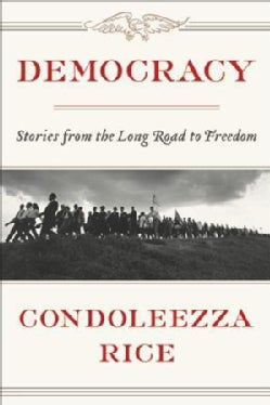Democracy: The Long Road to Freedom (Paperback)
