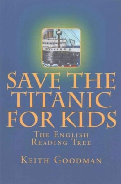 Save the Titanic for Kids (Paperback)