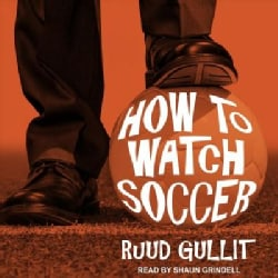 How to Watch Soccer (CD-Audio)