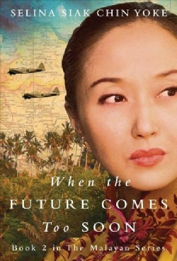 When the Future Comes Too Soon (Paperback)