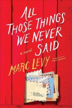 All Those Things We Never Said (Paperback)