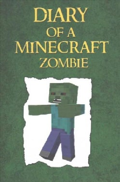 Diary of a Minecraft Zombie (Paperback)