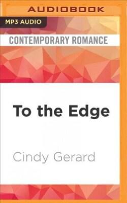 To the Edge (CD-Audio)