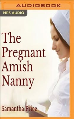 The Pregnant Amish Nanny (CD-Audio)