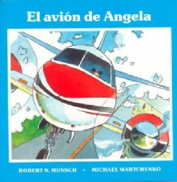 El avion de Angela / Angela's Airplane (Paperback)
