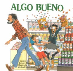 Algo Bueno / Something Good (Paperback)