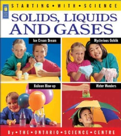 Solids, Liquids and Gases (Paperback)