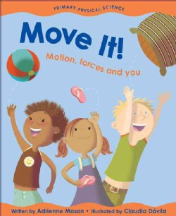 Move It!: Motion, Forces And You (Paperback)