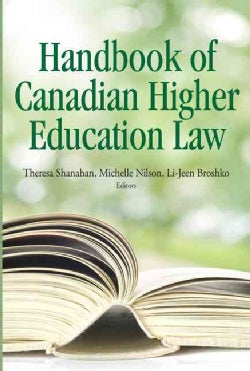 The Handbook of Canadian Higher Education Law (Paperback)