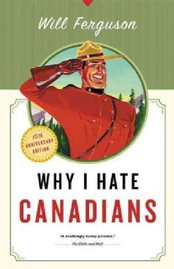 Why I Hate Canadians (Paperback)