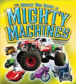 The Great Big Book of Mighty Machines (Hardcover)