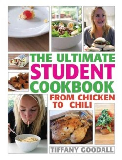 The Ultimate Student Cookbook: From Chicken to Chili (Paperback)