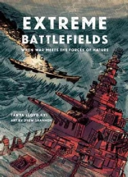 Extreme Battlefields: When War Meets the Forces of Nature (Hardcover)