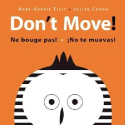 Don't Move! (Board book)