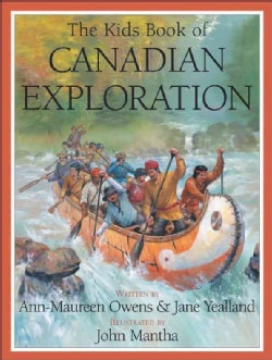 The Kids Book of Canadian Exploration (Paperback)