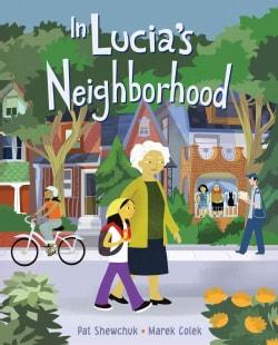 In Lucia's Neighborhood (Hardcover)