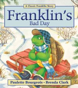 Franklin's Bad Day (Paperback)