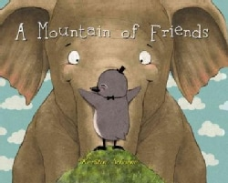 A Mountain of Friends (Hardcover)