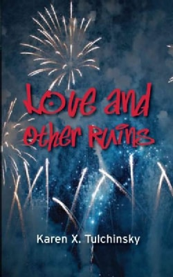 Love and Other Ruins (Paperback)