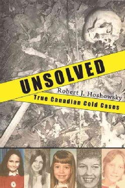 Unsolved: True Canadian Cold Cases (Paperback)