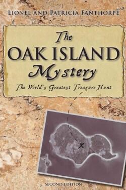 The Oak Island Mystery: The World's Greatest Treasure Hunt (Paperback)