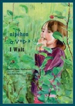 Nipehon / I Wait (Hardcover)