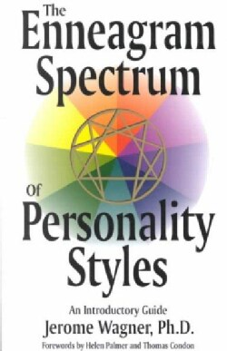 The Enneagram Spectrum of Personality Styles: An Introductory Guide (Paperback)