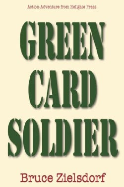 Green Card Soldier (Paperback)