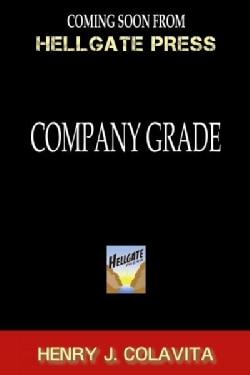 Company Grade: Memoir of an Angry Skipper (Paperback)