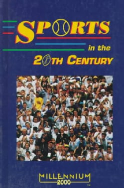 Sports in the 20th Century (Hardcover)