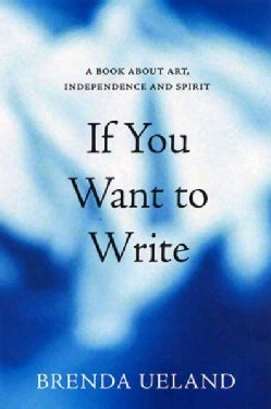 If You Want to Write (Paperback)