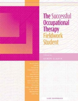 The Successful Occupational Therapy Fieldwork Student (Paperback)