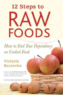 12 Steps to Raw Foods (Paperback)