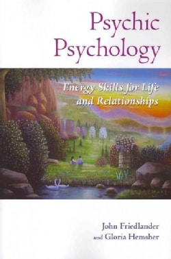 Psychic Psychology: Energy Skills for Life and Relationships (Paperback)