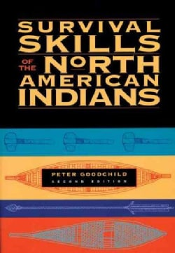 Survival Skills of the North American Indians (Paperback)