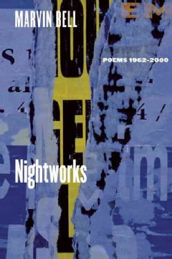 Nightworks: Poems 1962-2000 (Paperback)