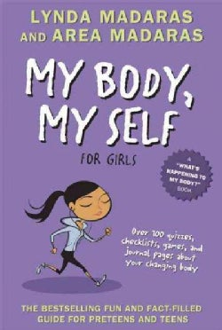 My Body, My Self for Girls (Paperback)