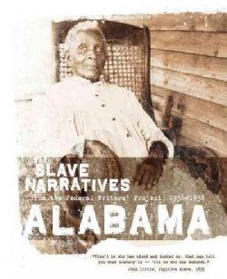 Alabama Slave Narratives (Paperback)