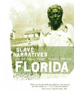 Florida Slave Narratives (Paperback)
