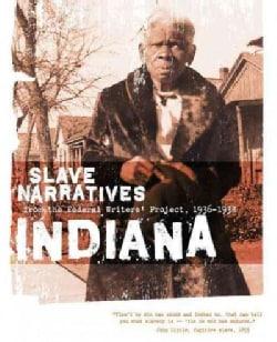 Indiana Slave Narratives (Paperback)