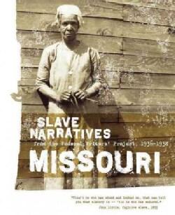Missouri Slave Narratives (Paperback)