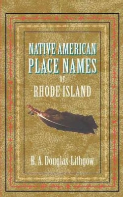 Native American Place Names of Rhode Island (Paperback)