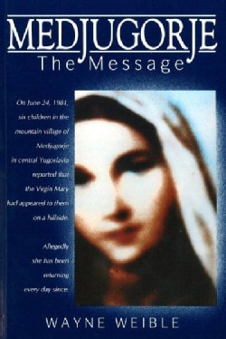 Medjugorje: The Message (Paperback)