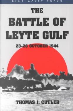 Battle of Leyte Gulf: 23-26 October 1944 (Paperback)